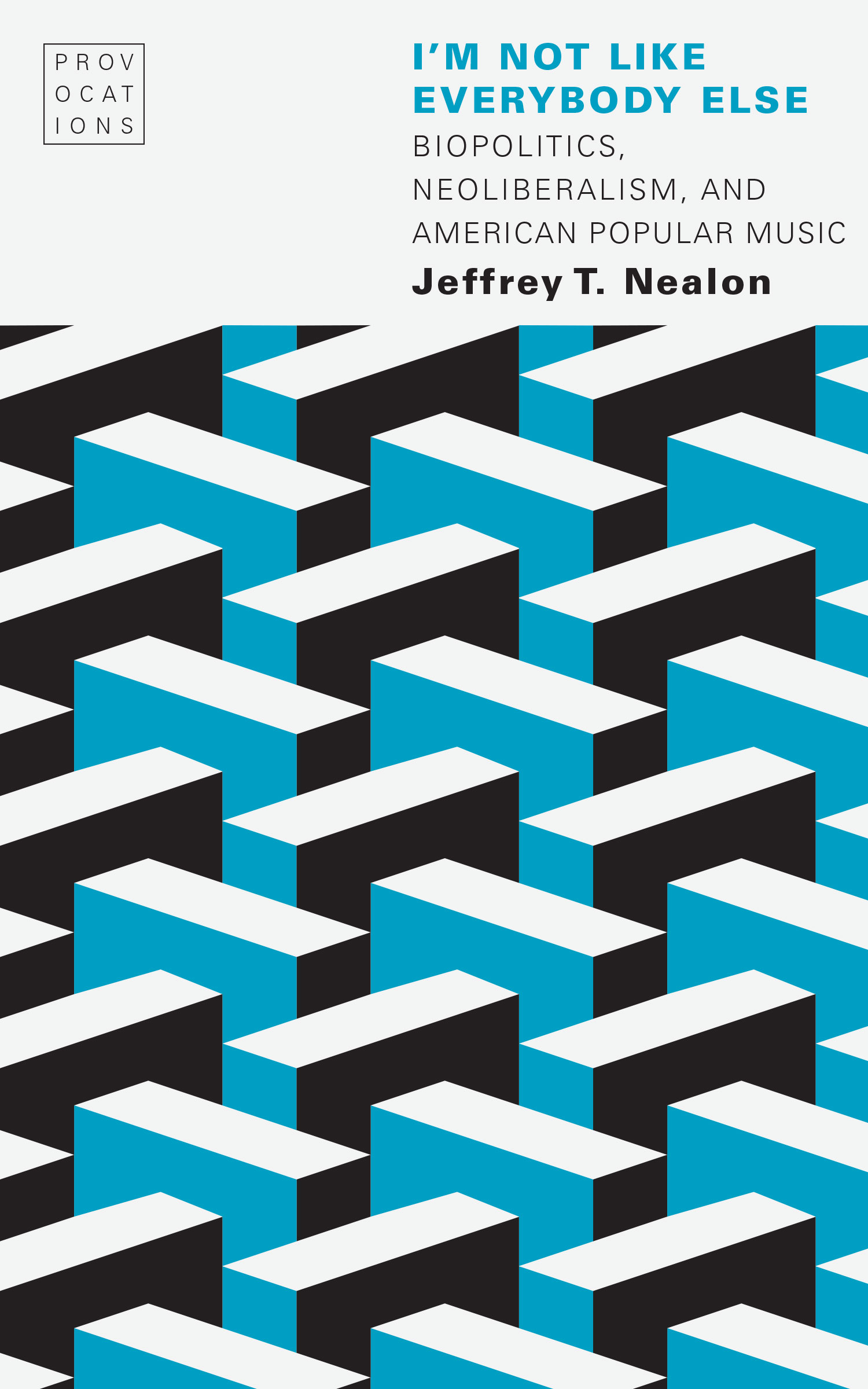 Cover of I'M NOT LIKE EVERYBODY ELSE by Jeffrey T. Nealon